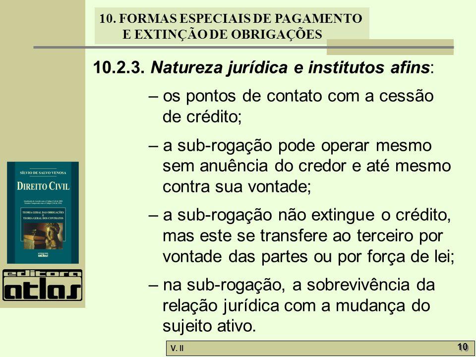 10.2.3. Natureza jurídica e institutos afins: