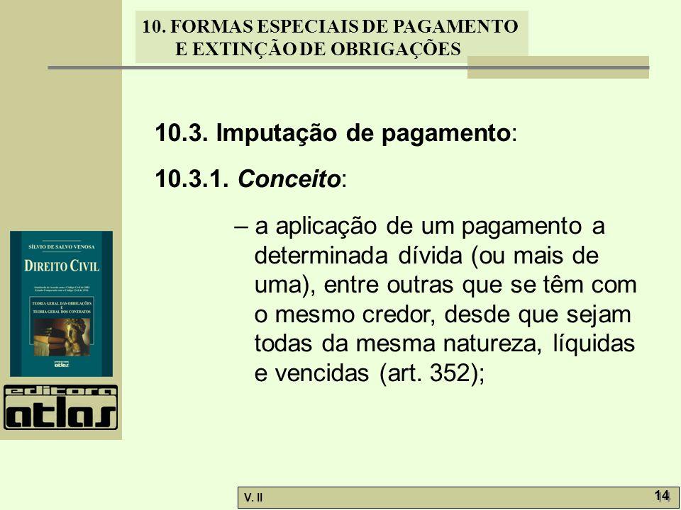 10.3. Imputação de pagamento: