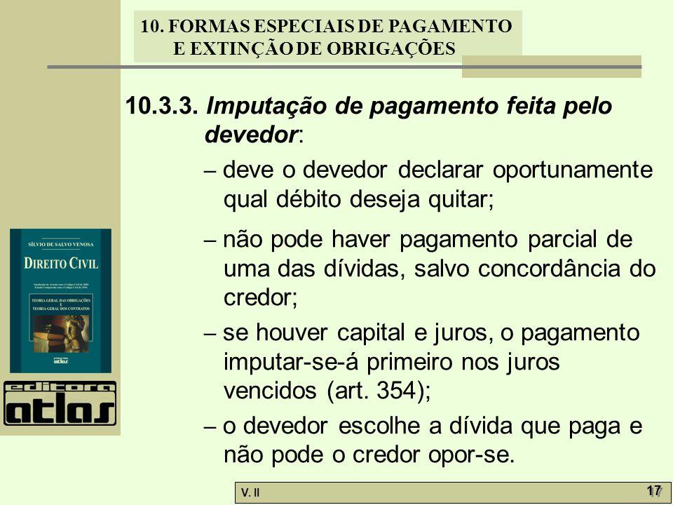 10.3.3. Imputação de pagamento feita pelo devedor: