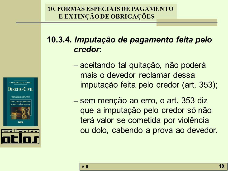 10.3.4. Imputação de pagamento feita pelo credor: