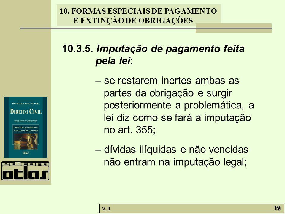 10.3.5. Imputação de pagamento feita pela lei: