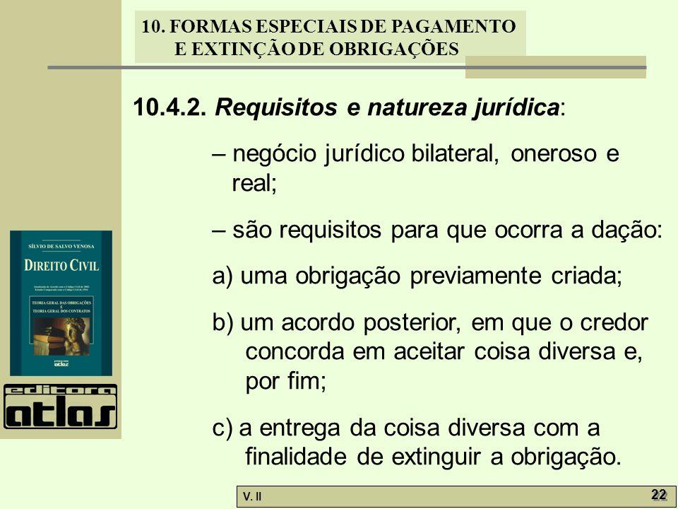 10.4.2. Requisitos e natureza jurídica: