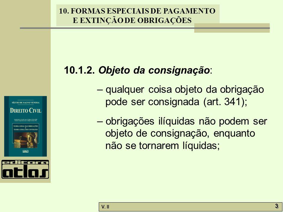 10.1.2. Objeto da consignação: