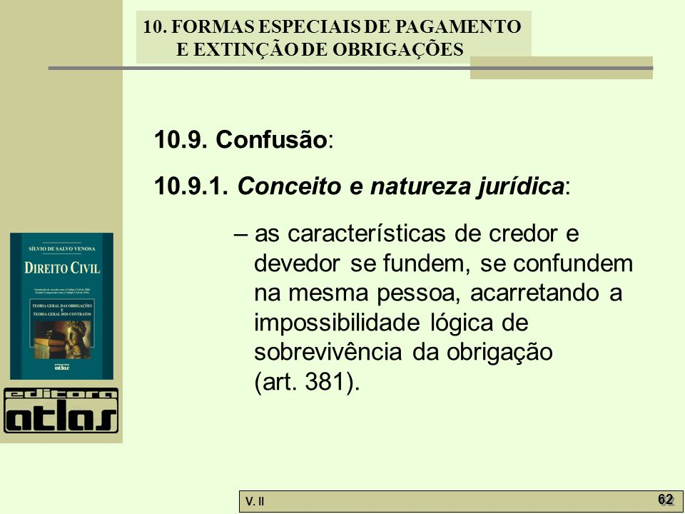 10.9. Confusão: 10.9.1. Conceito e natureza jurídica: