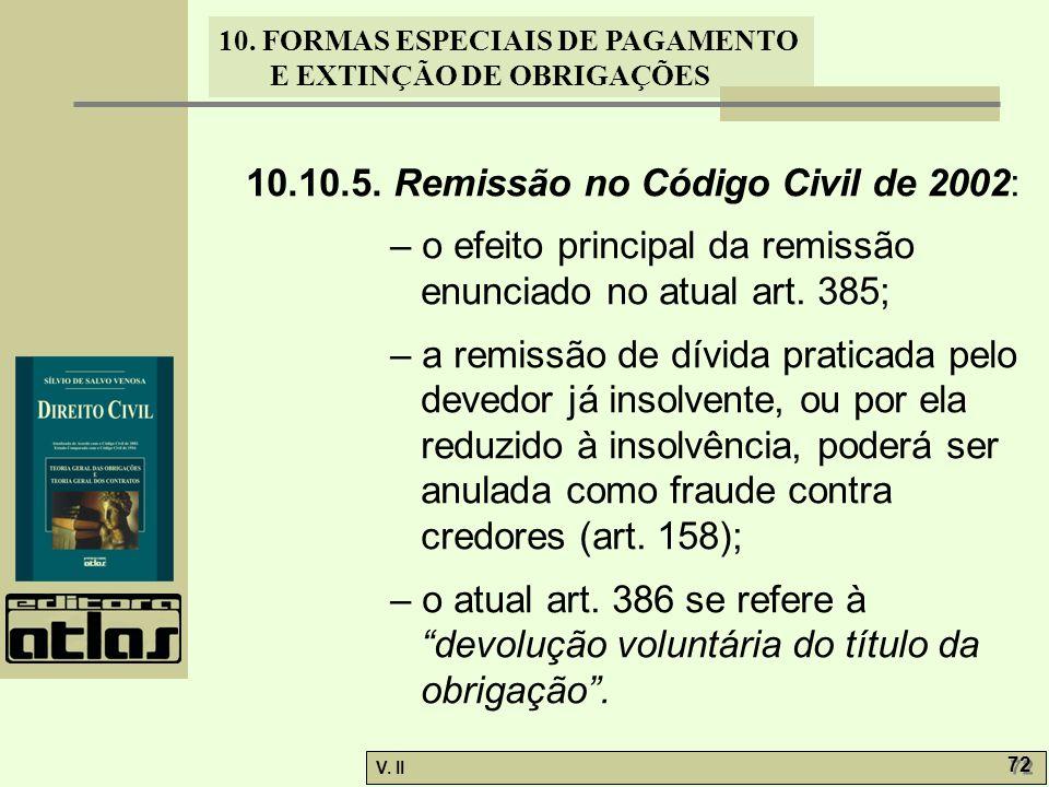 10.10.5. Remissão no Código Civil de 2002: