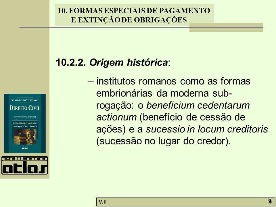 10.2.2. Origem histórica: