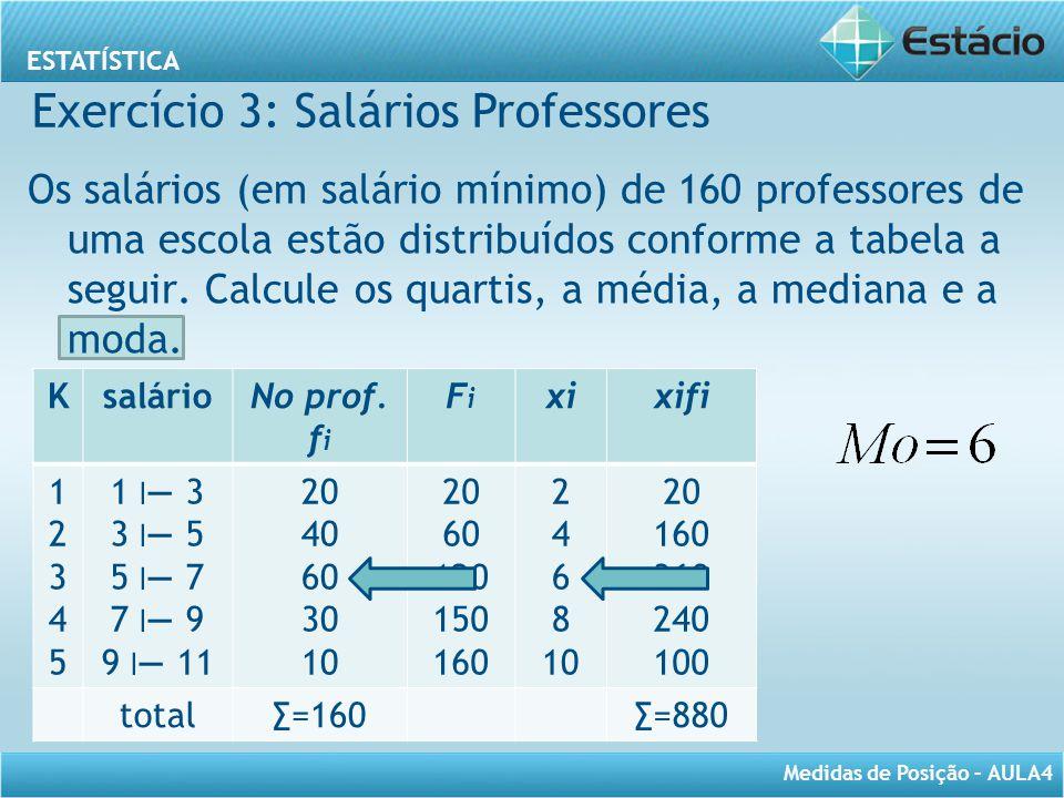 Exercício 3: Salários Professores
