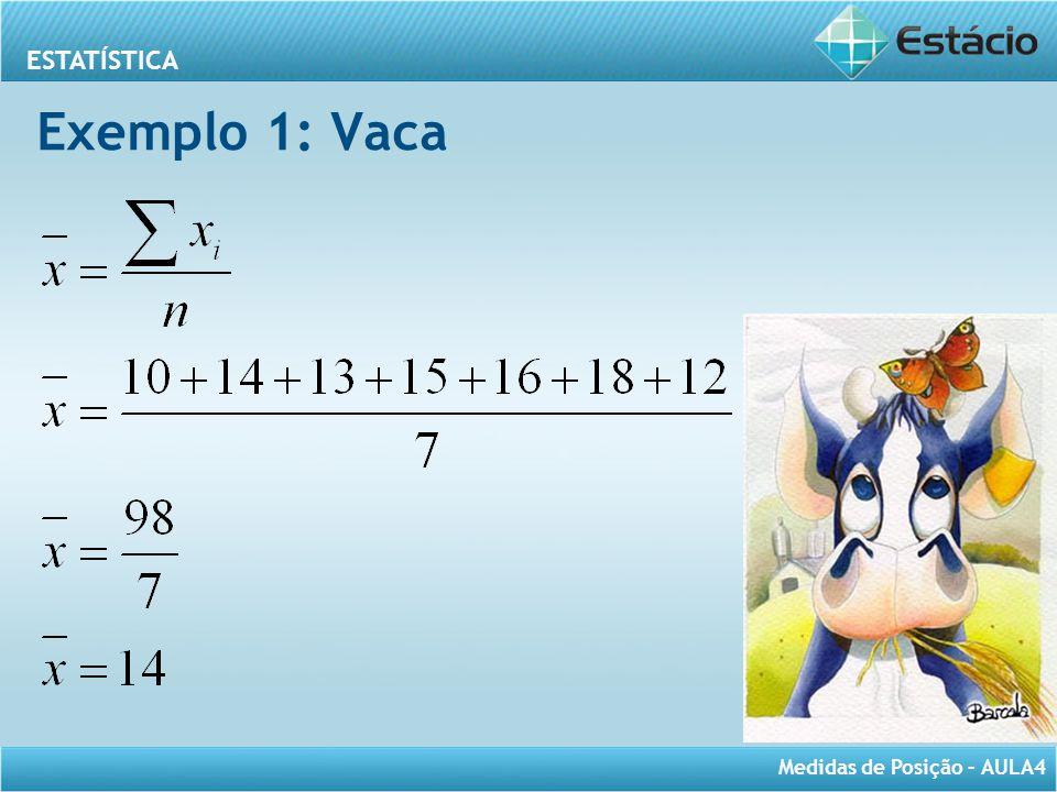 Exemplo 1: Vaca