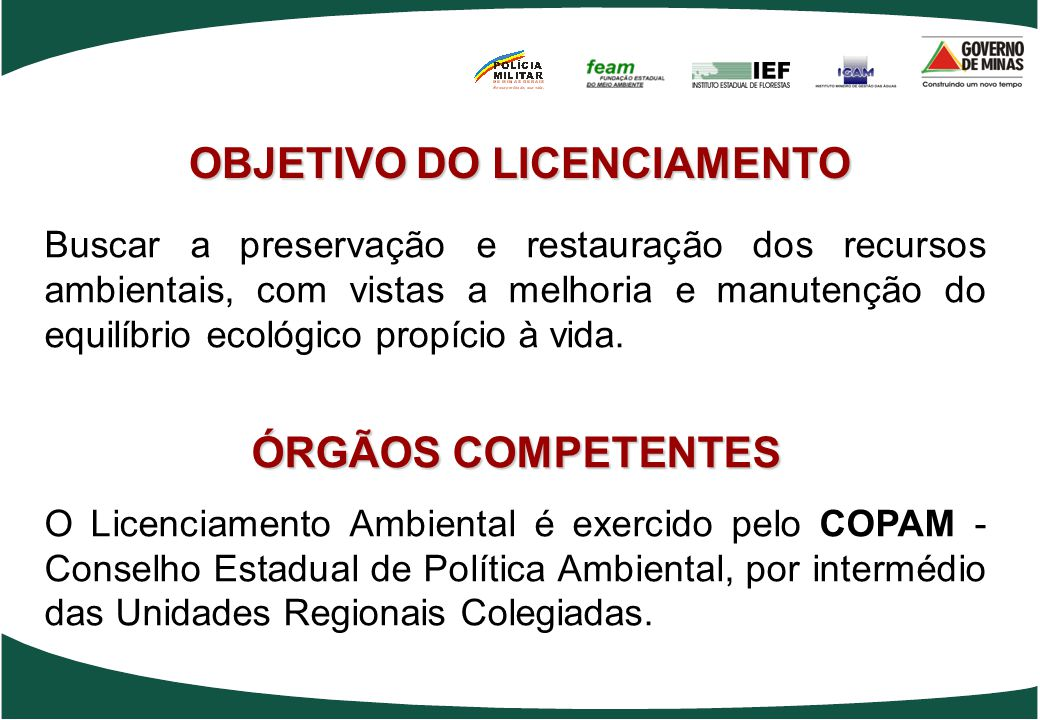 OBJETIVO DO LICENCIAMENTO