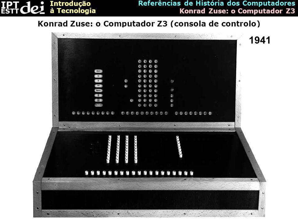 Konrad Zuse: o Computador Z3 (consola de controlo)