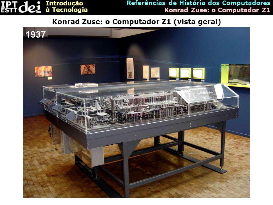 Konrad Zuse: o Computador Z1 (vista geral)