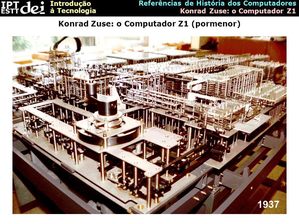 Konrad Zuse: o Computador Z1 (pormenor)