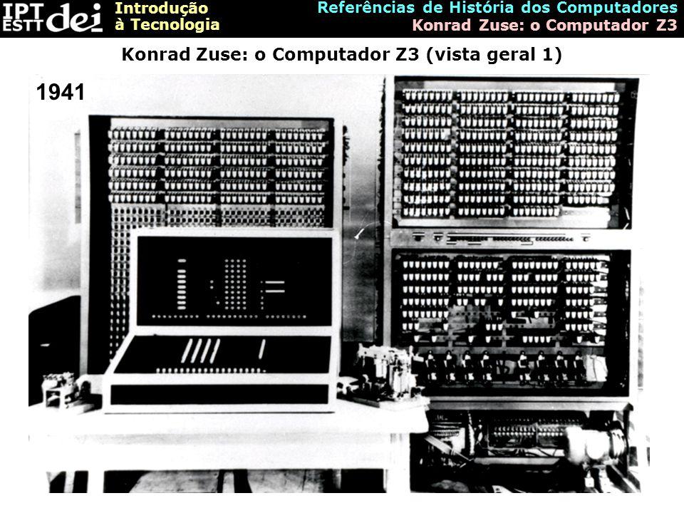 Konrad Zuse: o Computador Z3 (vista geral 1)