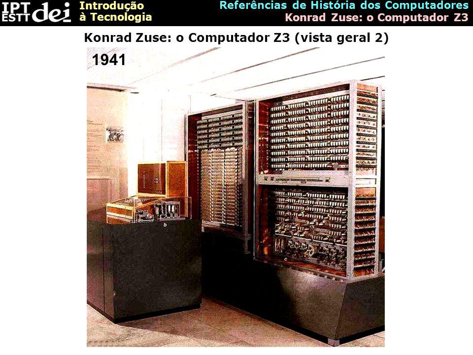 Konrad Zuse: o Computador Z3 (vista geral 2)