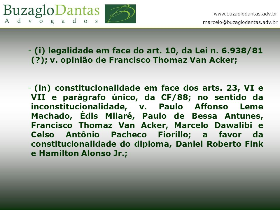 (i) legalidade em face do art. 10, da Lei n. 6. 938/81 (. ); v