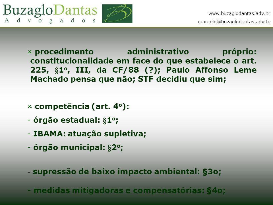 - supressão de baixo impacto ambiental: §3o;