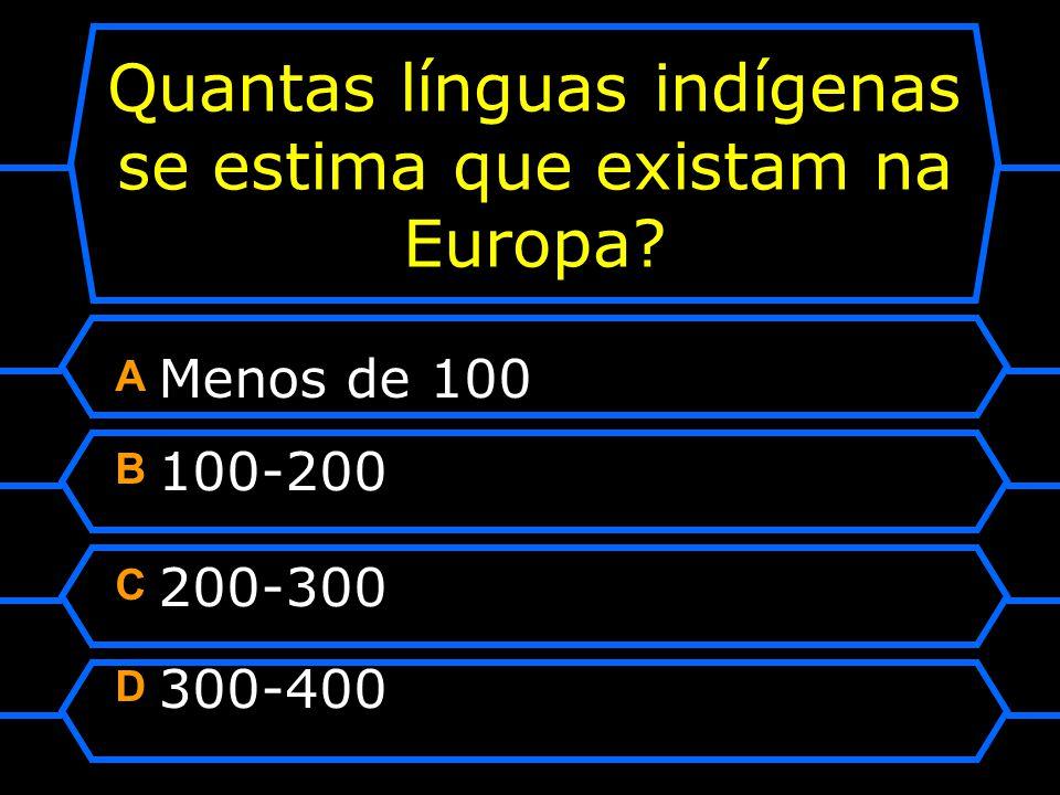 Quantas línguas indígenas se estima que existam na Europa