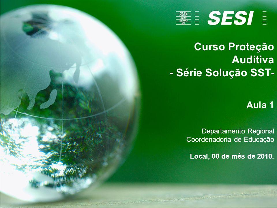 Curso Proteção Auditiva - Série Solução SST-