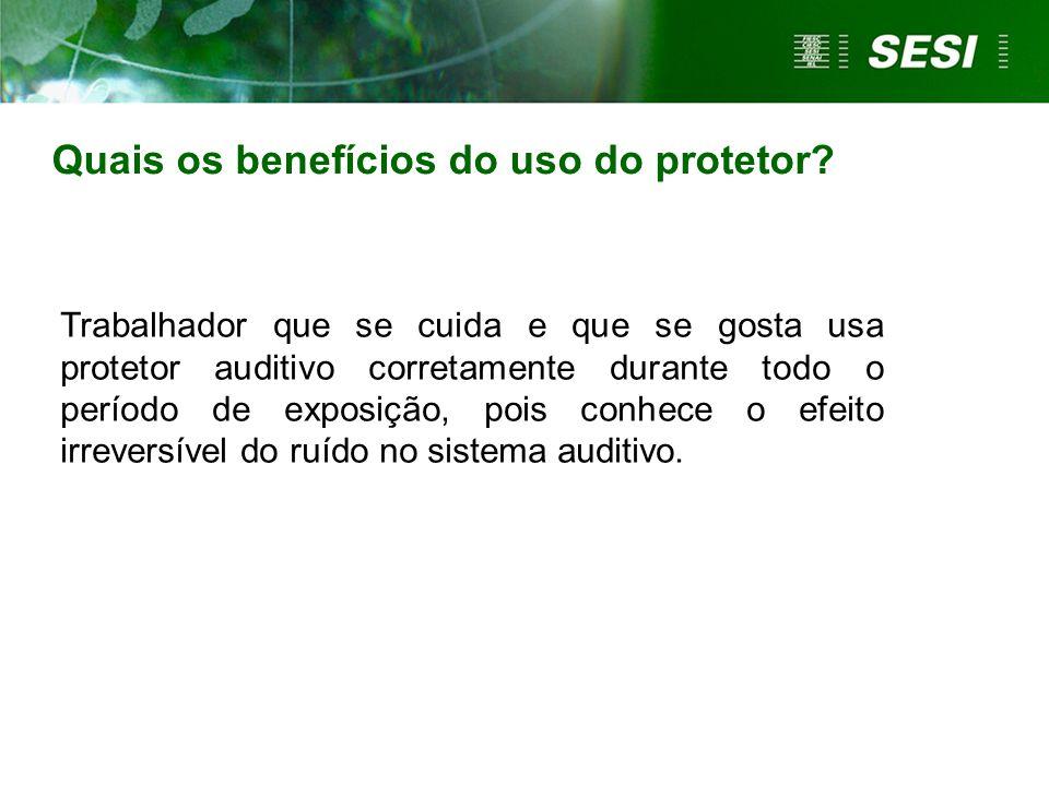 Quais os benefícios do uso do protetor