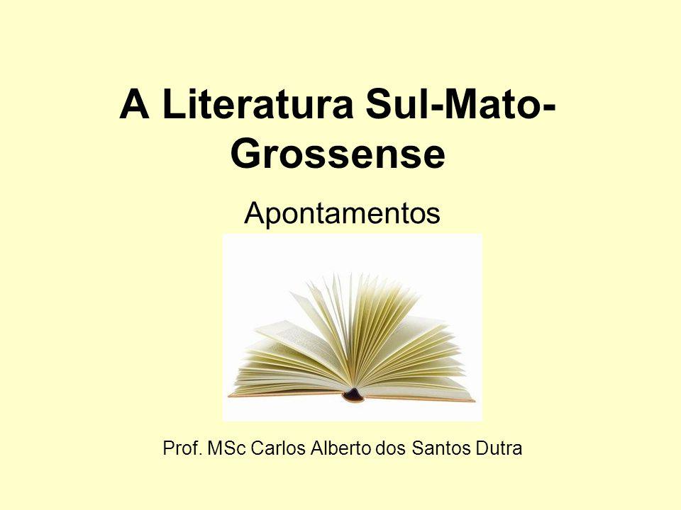 A Literatura Sul-Mato-Grossense