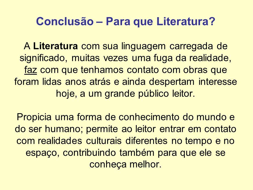 Conclusão – Para que Literatura