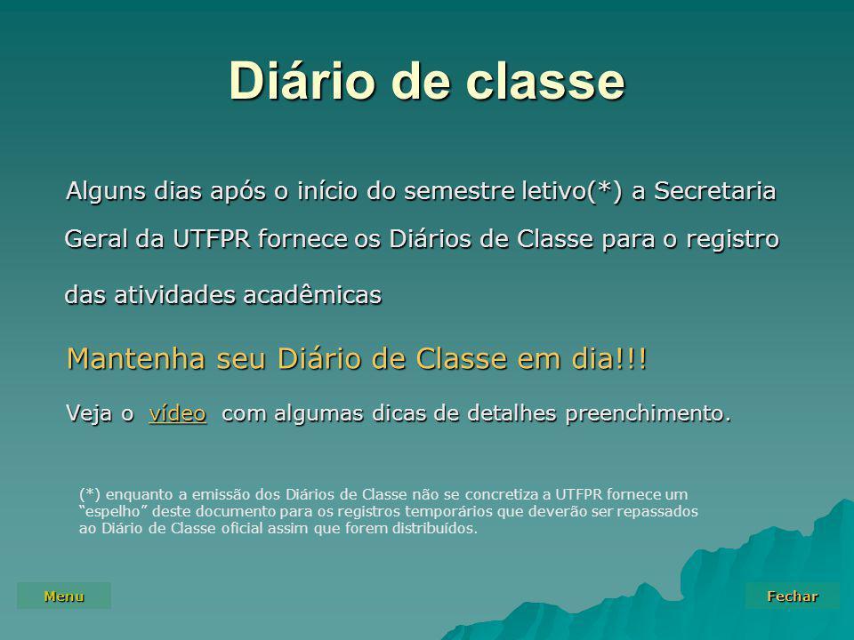 Diário de classe Mantenha seu Diário de Classe em dia!!!
