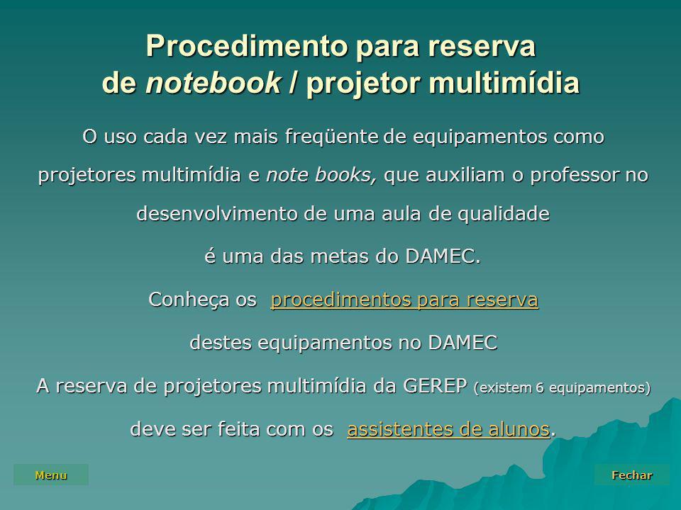 Procedimento para reserva de notebook / projetor multimídia