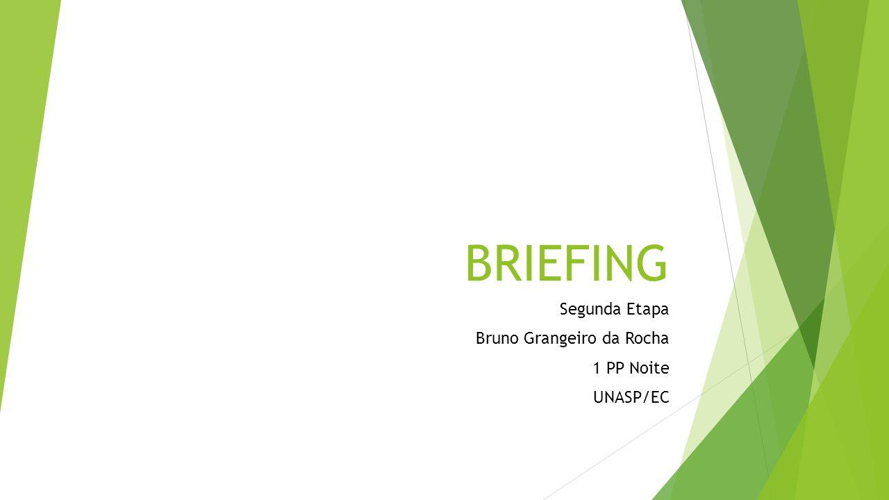 Segunda Etapa Bruno Grangeiro da Rocha 1 PP Noite UNASP/EC
