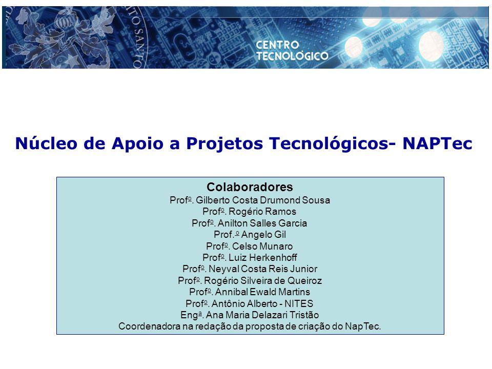 Núcleo de Apoio a Projetos Tecnológicos- NAPTec