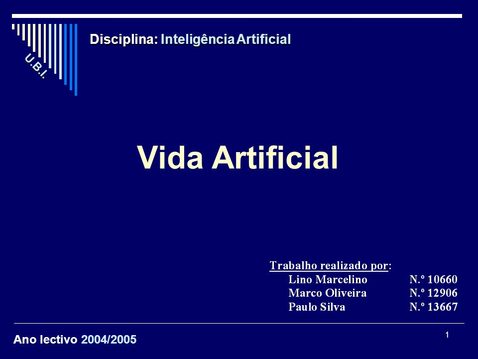 Vida Artificial Disciplina: Inteligência Artificial