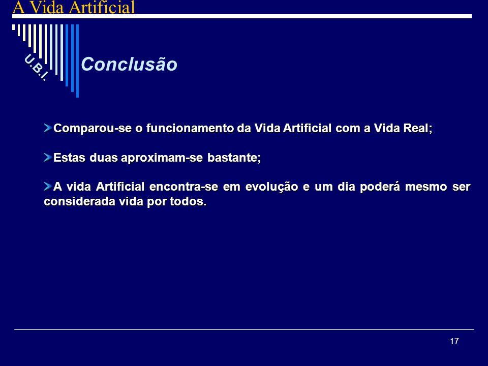 A Vida Artificial Conclusão U.B.I.