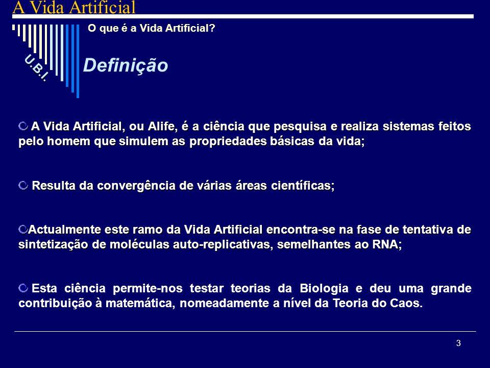 A Vida Artificial Definição U.B.I.