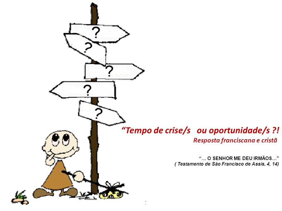 Tempo de crise/s ou oportunidade/s !