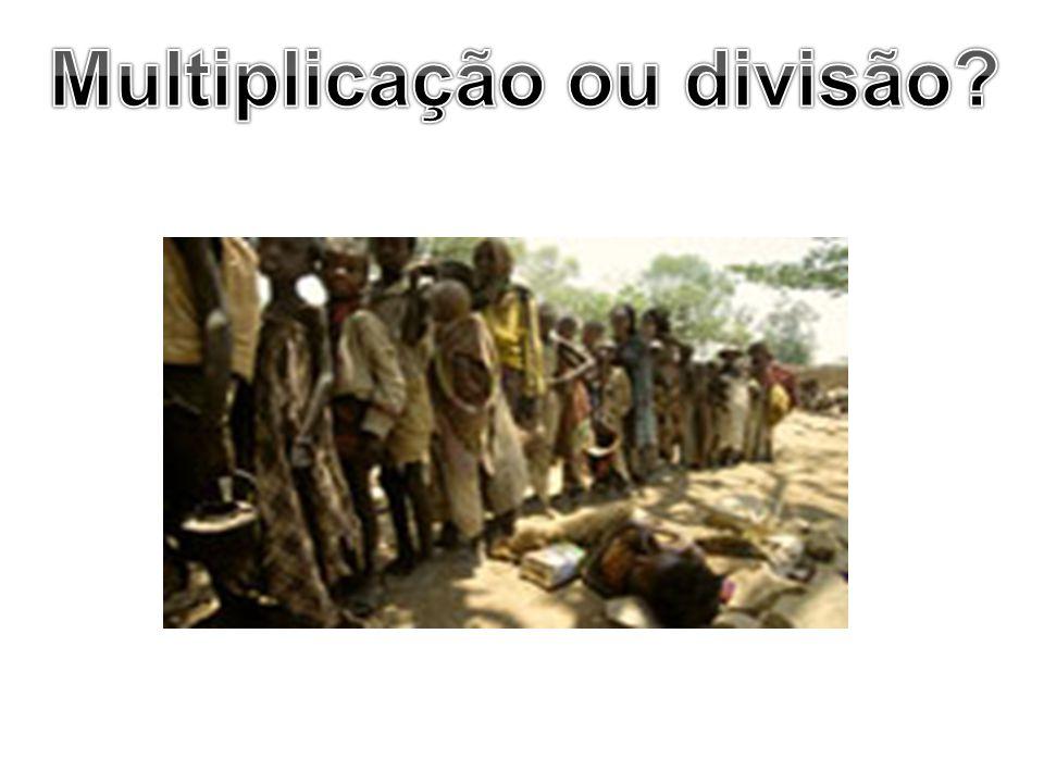 Multiplicação ou divisão