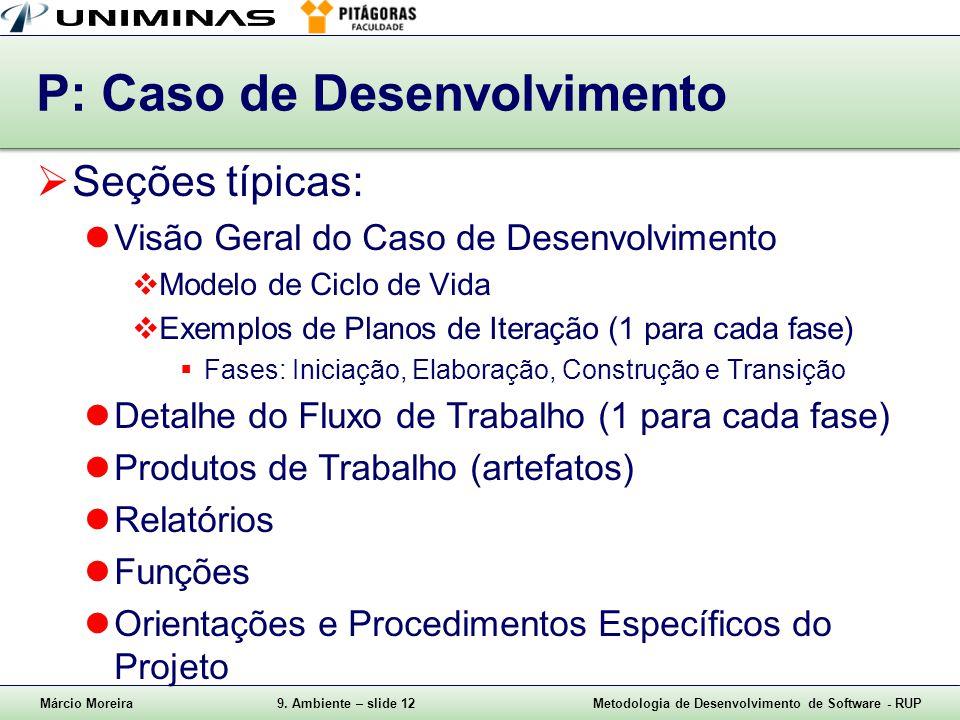 P: Caso de Desenvolvimento