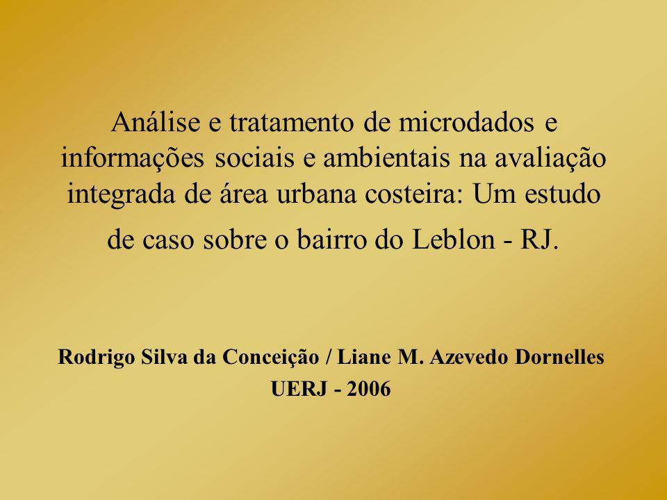 Rodrigo Silva da Conceição / Liane M. Azevedo Dornelles UERJ - 2006