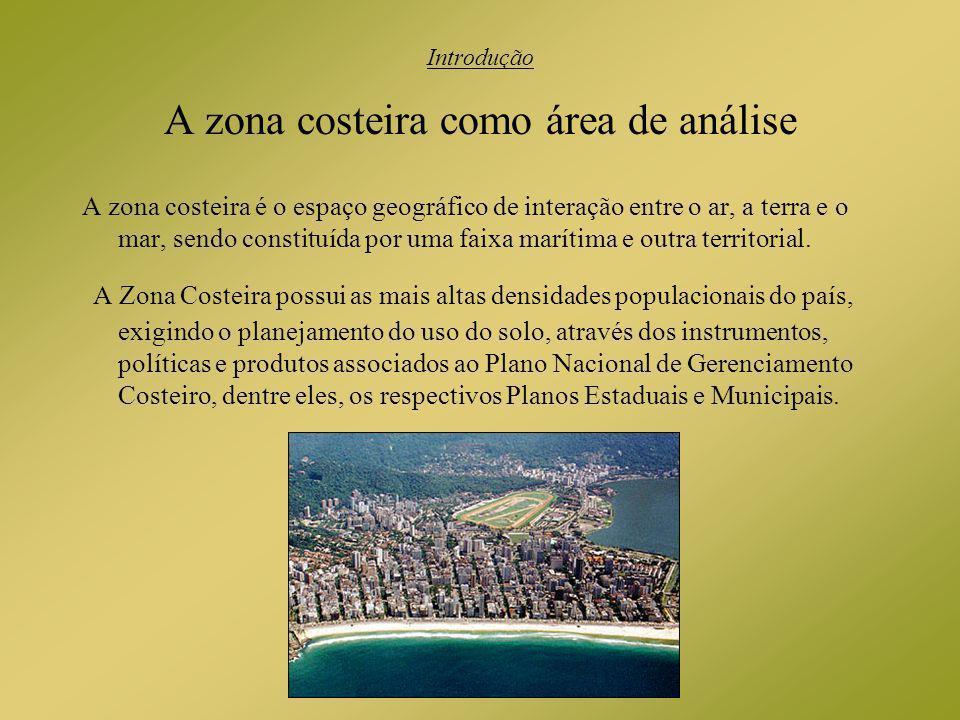 A zona costeira como área de análise