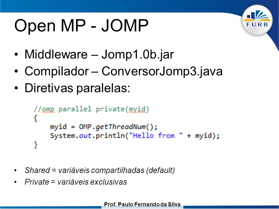 Open MP - JOMP Middleware – Jomp1.0b.jar