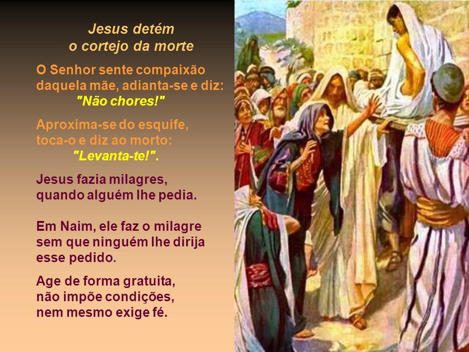 Jesus detém o cortejo da morte
