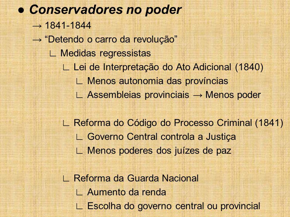 ● Conservadores no poder