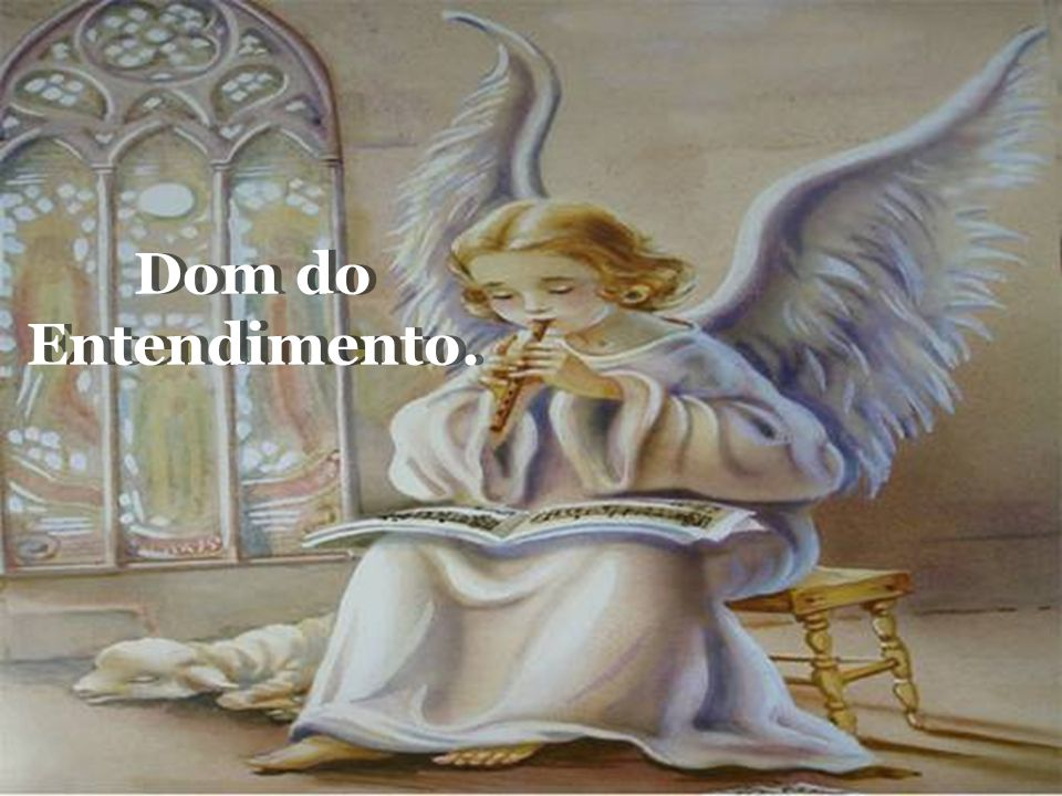 Dom do Entendimento.