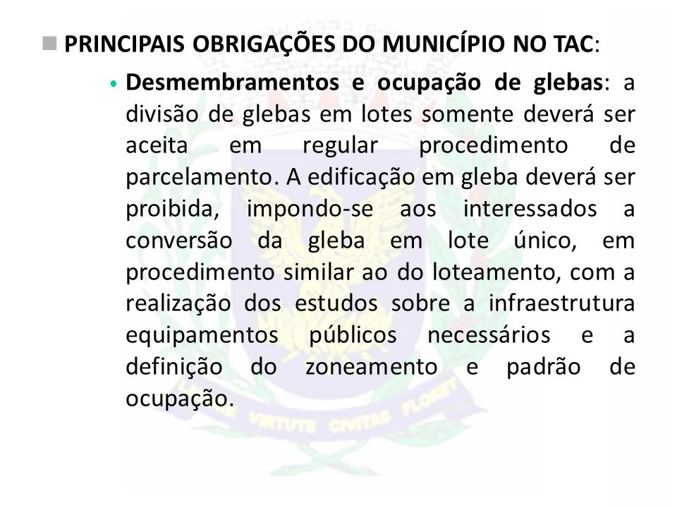 PRINCIPAIS OBRIGAÇÕES DO MUNICÍPIO NO TAC: