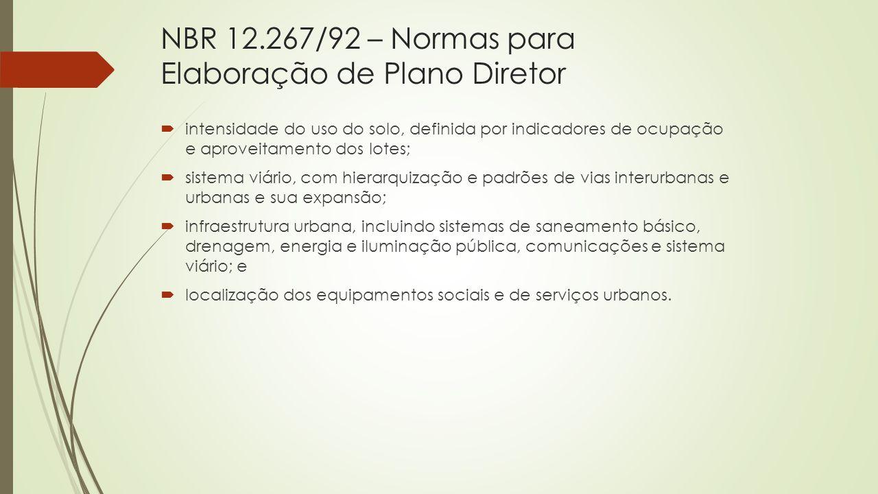 NBR 12.267/92 – Normas para Elaboração de Plano Diretor