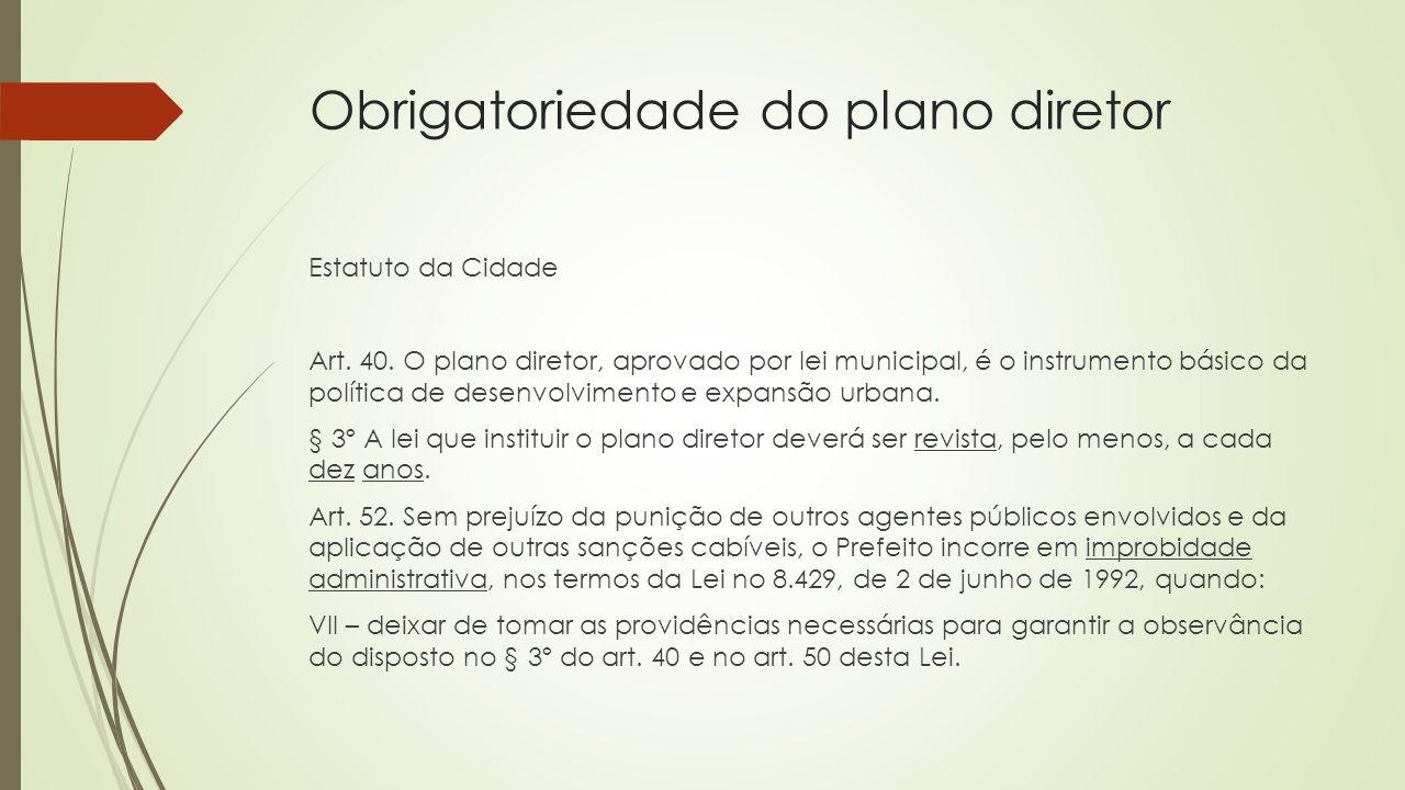 Obrigatoriedade do plano diretor
