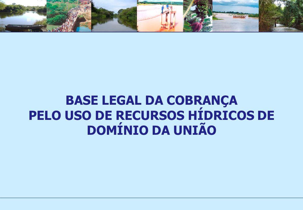 PELO USO DE RECURSOS HÍDRICOS DE DOMÍNIO DA UNIÃO