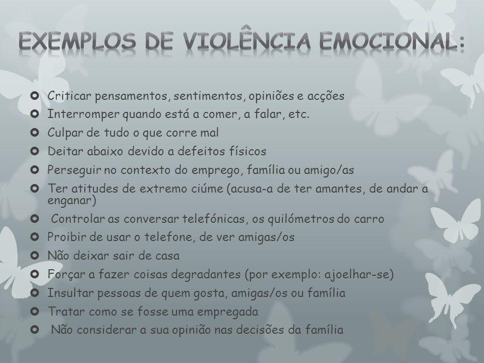 Exemplos de violência emocional: