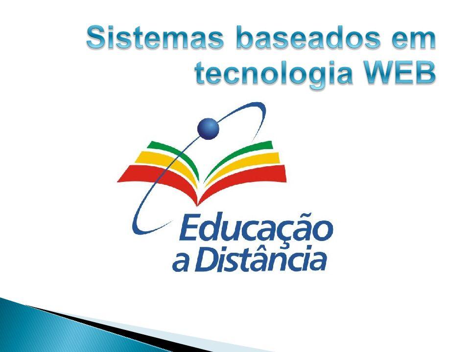 Sistemas baseados em tecnologia WEB