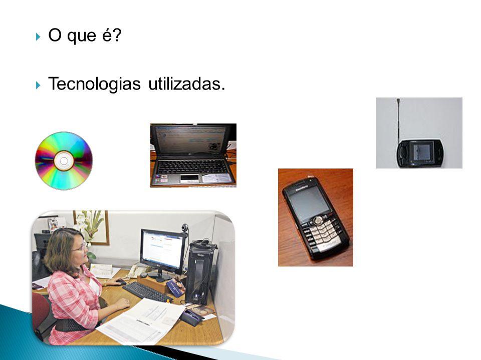 O que é Tecnologias utilizadas.