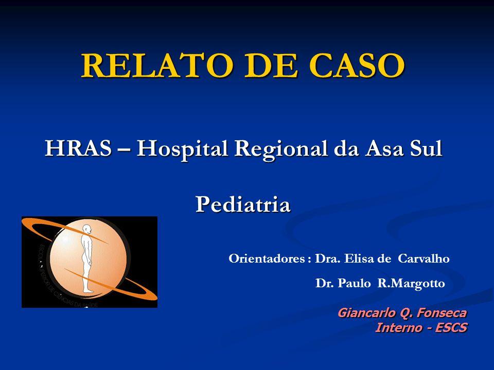 HRAS – Hospital Regional da Asa Sul Pediatria