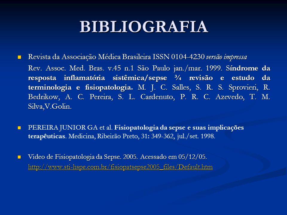 BIBLIOGRAFIA Revista da Associação Médica Brasileira ISSN 0104-4230 versão impressa.